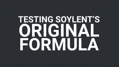 Testing Soylent's original formula