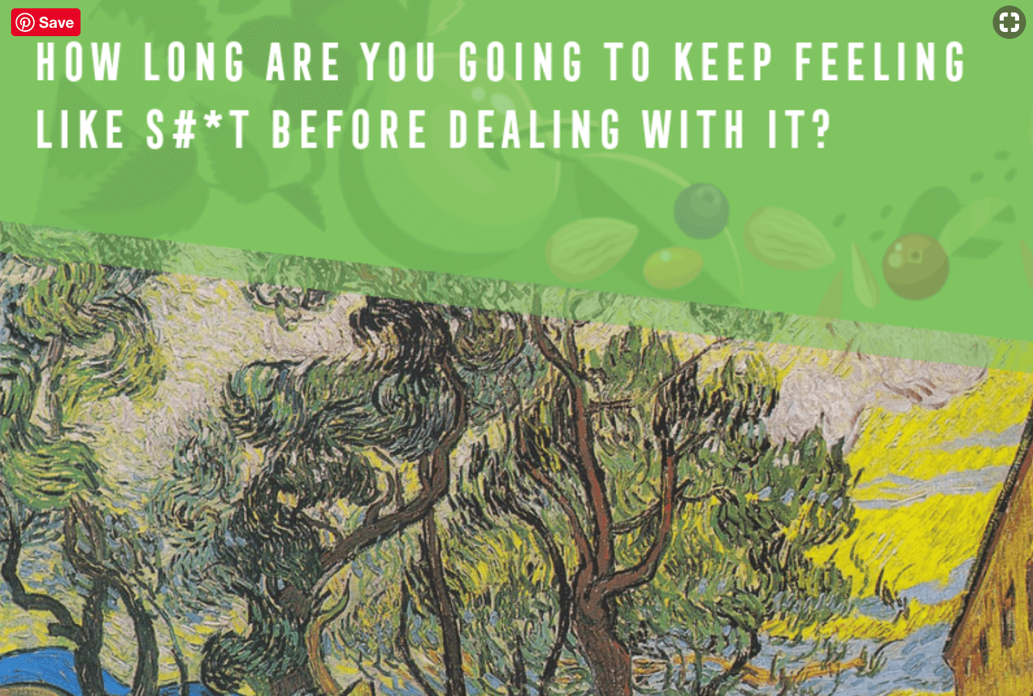 How long are you going to keep feeling like s#*t before dealing with it?