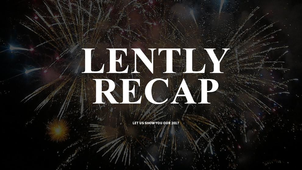 Lently's Recap of 2017