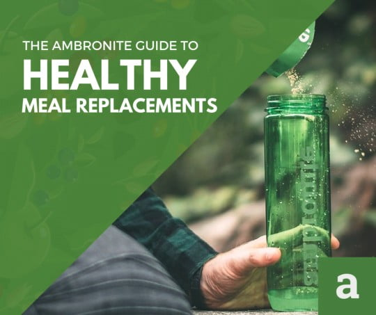 Healthy Meal Replacements: The Lowdown