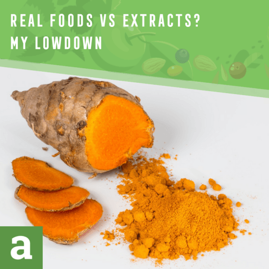 Real Foods vs Extracts? My Lowdown